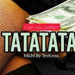 [MUSIC] TeeKross – TATATA