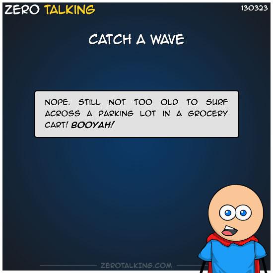 catch-a-wave-zero-dean