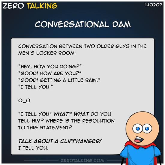 conversational-dam-zero-dean