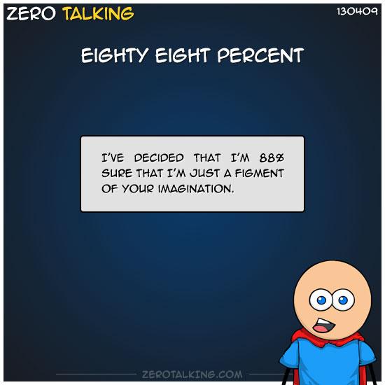 eighty-eight-percent-zero-dean