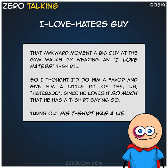 i-love-haters-guy-zero-dean