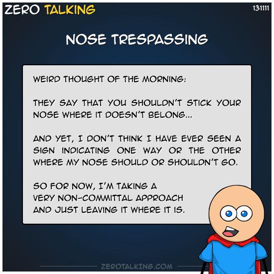 nose-trespassing-zero-dean