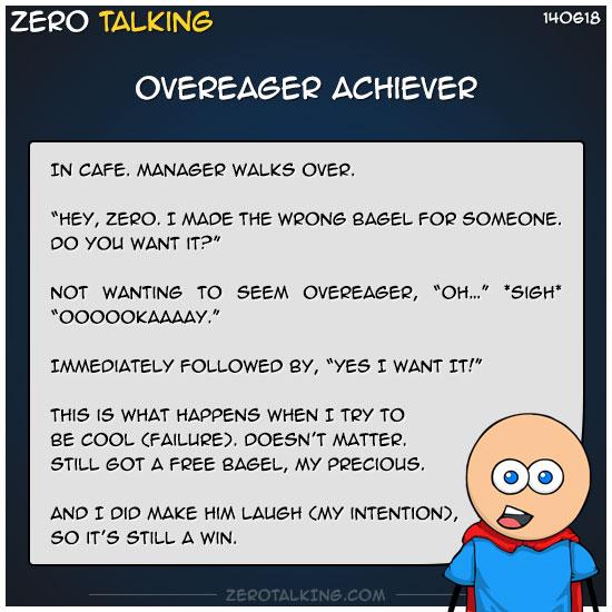 overeager-achiever-zero-dean
