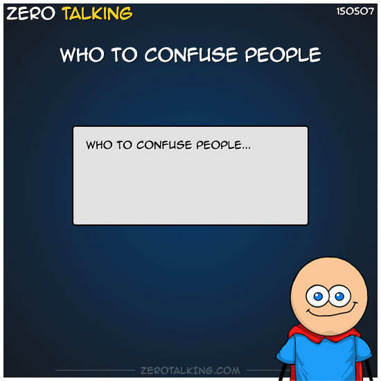 who-to-confuse-people-zero-dean