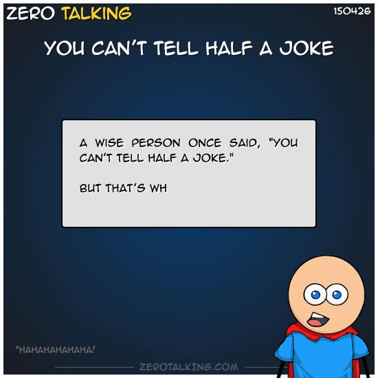 you-cant-tell-half-a-joke-zero-dean