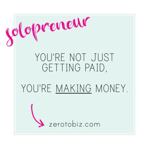 Making Money as a Solopreneur