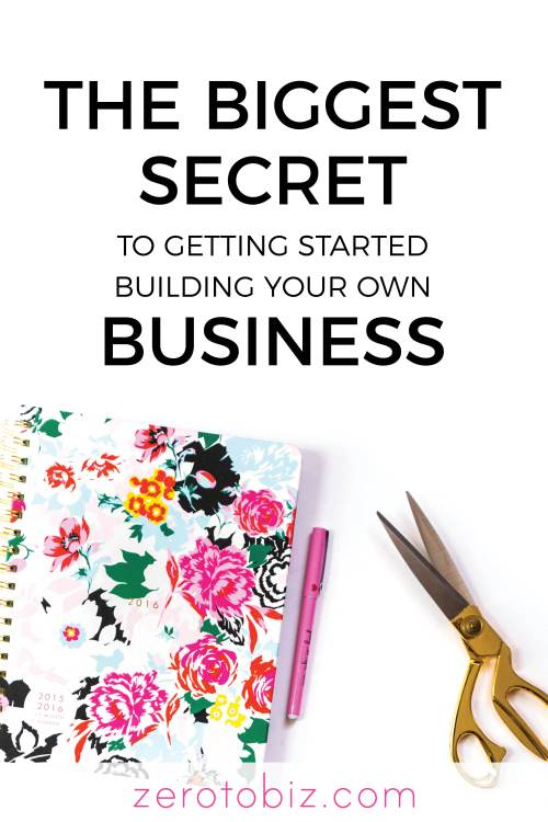 How to start your own business secret