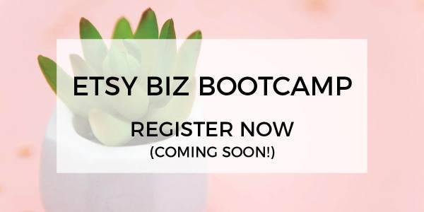 Etsy Biz Bootcamp