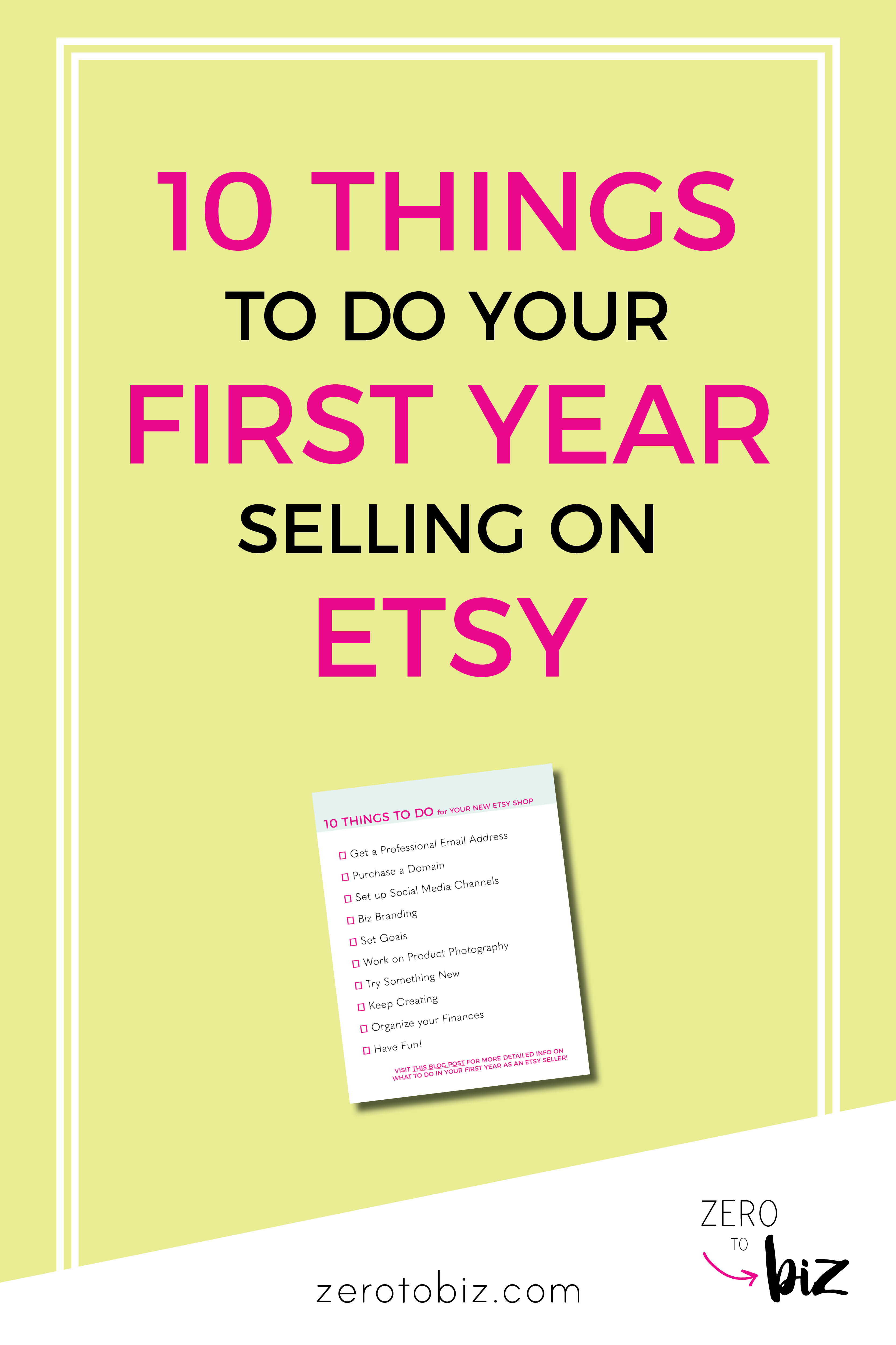a015661a840e 10 Things To Do the First Year Selling on Etsy - zero to biz
