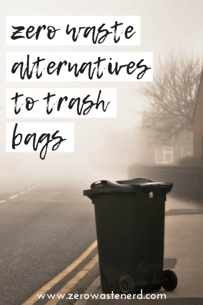 zero waste alternatives to trash bags