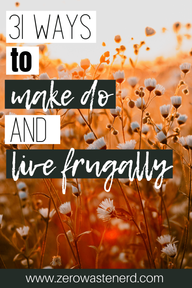 How to Make Do and Live Frugally