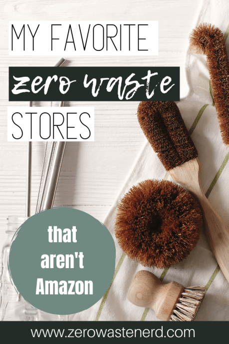 My Favorite Zero Waste Stores