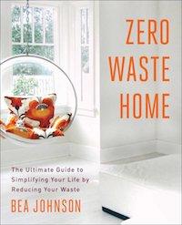 Zero waste home by Bea Johnson