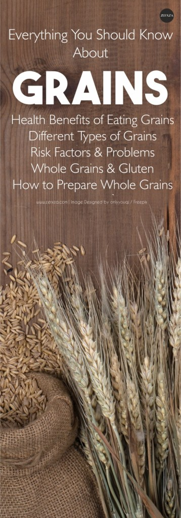 Healthy Eating Series: All You Should Know about Grains - Health benefits of Grains, whole grains and gluten