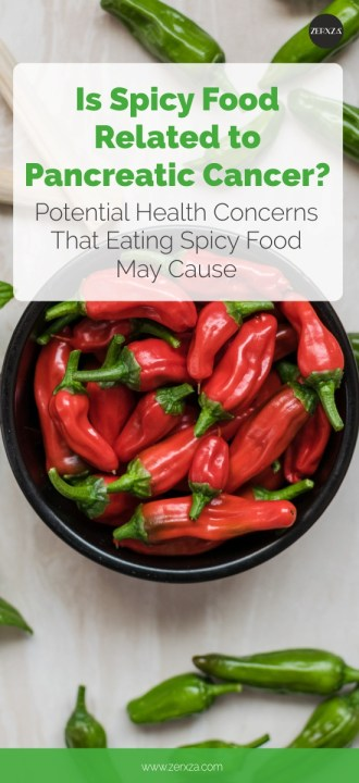 Is Spicy Food Related to Pancreatic Cancer - Health Problems Related to Eating Spicy Food