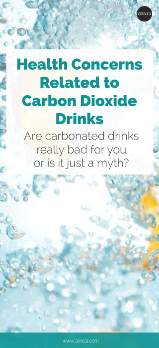Health concerns related to carbonated drinks What Happens to Your Body When You Consume Carbon Dioxide Drinks