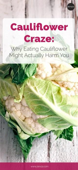 Why the Cauliflower Craze Kills Your Health