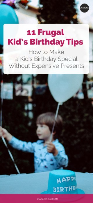 11 Frugal Kid's Birthday Tips - How to Make a Kid's Birthday Special Without Expensive Presents