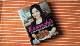 Maangchi's Real Korean Cooking by Maangchi with Lauren Chapman