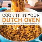 Cover of Cook it in Your Dutch Oven cookbook