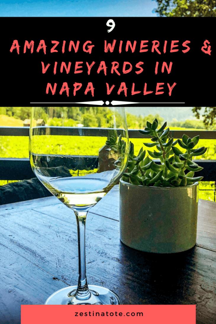 9 Wineries napa valley