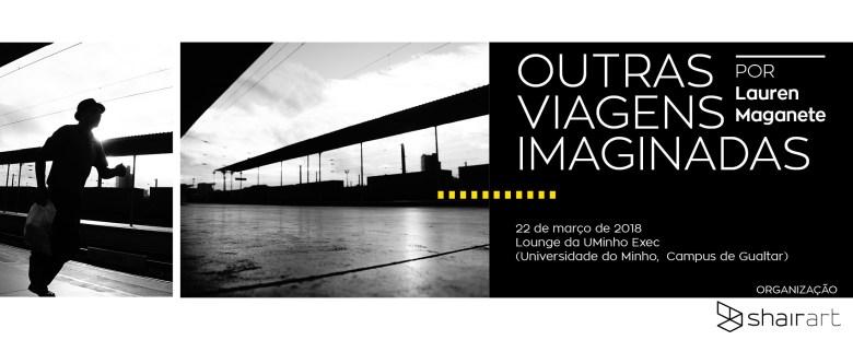 OUTRAS VIAGENS IMAGINADAS por Lauren Maganete