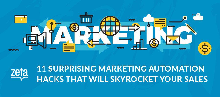 11 Surprising Marketing Automation Hacks That Will Skyrocket Your Sales