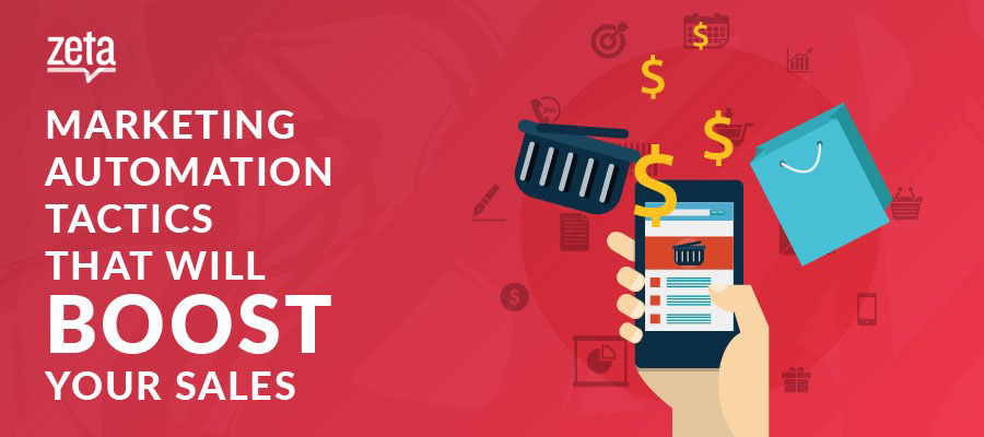4 Marketing Automation Tactics That Will Boost Your Sales