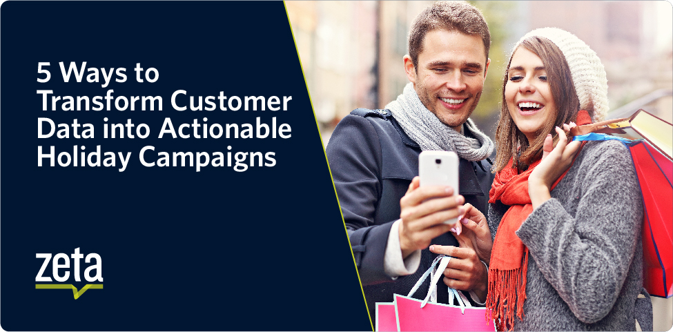 5 Ways to Transform Customer Data into Actionable Holiday Campaigns