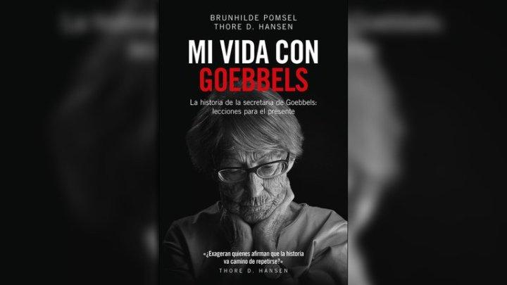 """Las revelaciones de la secretaria del ministro nazi Adelanto de """"Mi vida con Goebbels"""