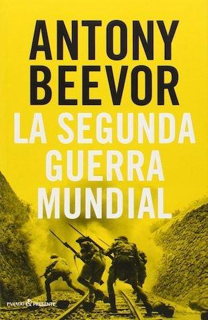 """Portada del libro """"La segunda guerra mundial"""" de Antony Beevor"""