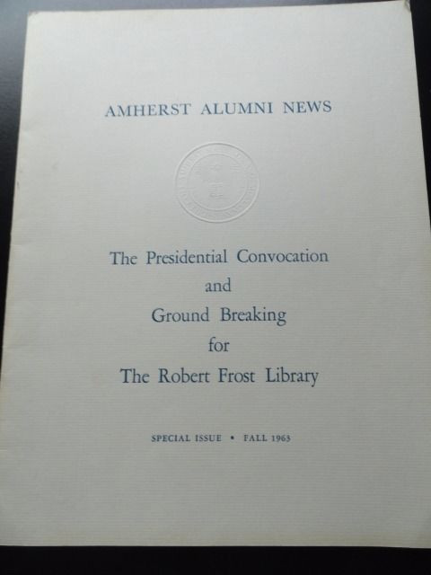 Vtg AMHERST ALUMNI NEWS SPECIAL ISSUE FALL 1963 John F. Kennedy Robert Frost