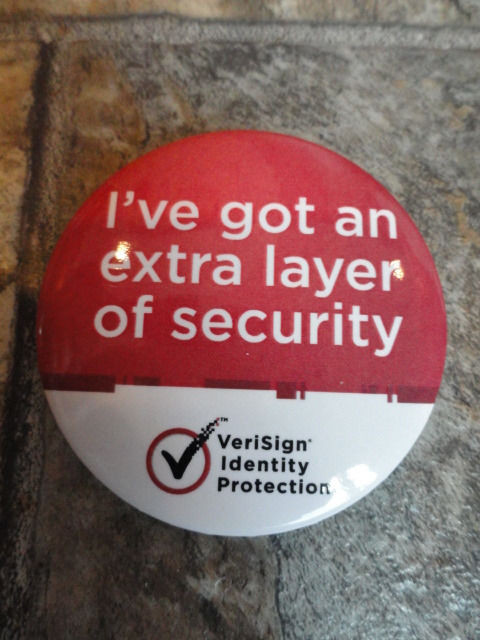 EBAY LIVE 2008 Chicago New I've Got An Extra Layer of Security Pin