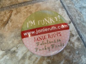 EBAY LIVE 2008 Chicago New I'm Funky Janie Ruth Pin