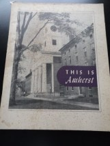 Vtg THIS IS Amherst 1950's Amherst College Hand Book 49 Pages Charles W. Cole