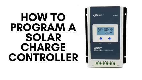 How to program a solar charge controller