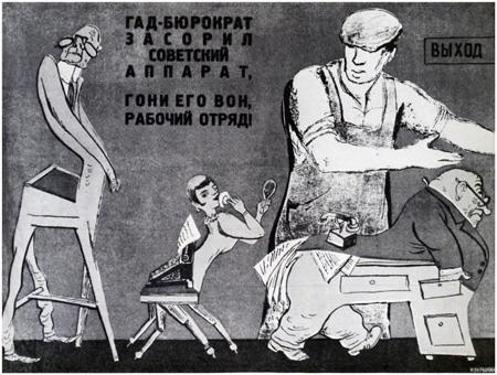 El cabrón del burócrata ha mancillado el aparato soviético. ¡Echadlos sin piedad comandos proletrios!