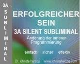 Erfolgreicher sein 3A Silent Subliminal