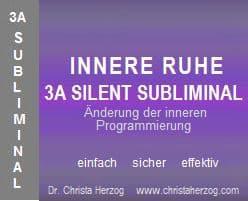Innere Ruhe 3A Silent Subliminal