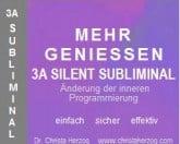 Mehr Geniessen 3A Silent Subliminal