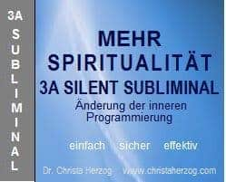 Mehr Spiritualität 3A Silent Subliminal