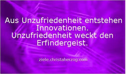 Aus Unzufriedenheit entstehen Innovationen