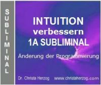 Intuition verbessern Subliminal