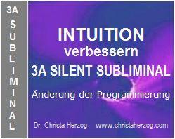 Intuition verbessern 3A Silent Subliminal