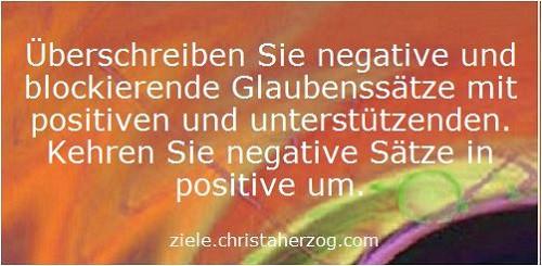 Überschreiben Sie negative mit positiven Glaubenssätzen