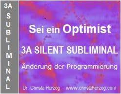 Sei ein Optimist 3A Silent Sublimianl