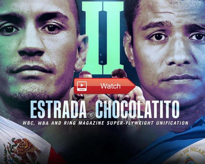 Boxing 2021: Chocolatito Vs. Estrada 2 Live Streams Reddit Online