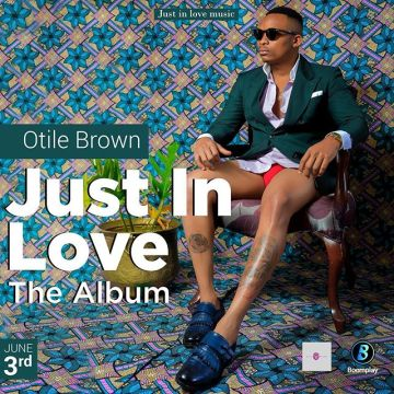 Just in Love by Otile Brown