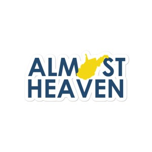 Almost Heaven WV Bubble-free stickers