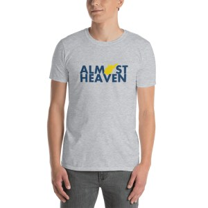 Almost Heaven West Virginia Short-Sleeve Unisex T-Shirt